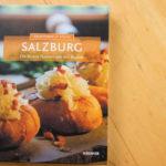 Salzburg - Die besten Hausrezepte der Region